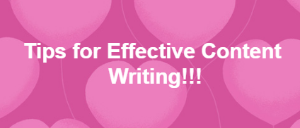 Tips for effective content writing